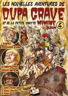 Les nouvelles aventures de Dupa Grave et de la petite chatte Mimine