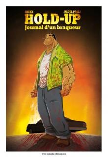 Ex-Libris Hold-Up Journal d'un braqueur – Tome 1