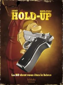 Hold-Up. La BD dont vous êtes le héros